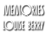 Memories from Louise Berry